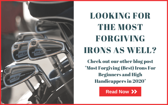 Link To Most Forgiving (Best) Irons For Beginners and High Handicappers