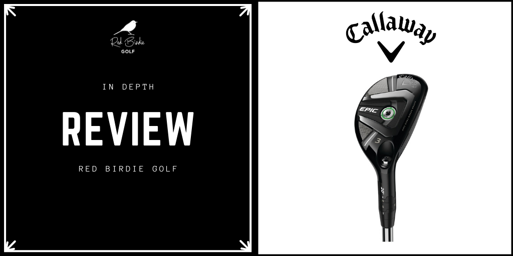 RBG Callaway Epic Hybrid Review Featured Image
