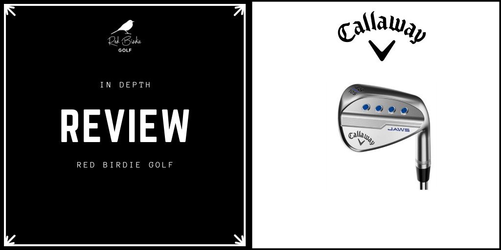 RBG Callaway JAWS Wedge Review Featured Image