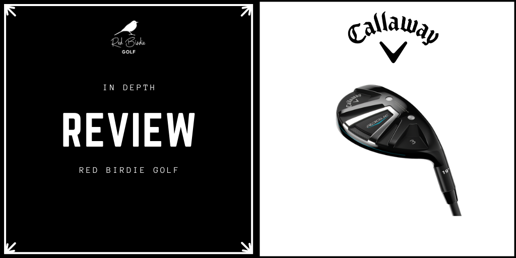 RBG Callaway Rogue Hybrid Review Featured Image