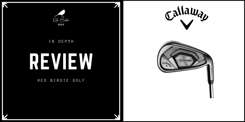 RBG Callaway Rogue Irons Review Featured Image