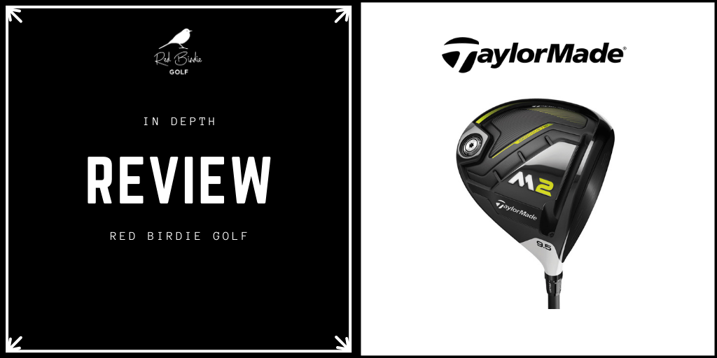 RBG TaylorMade M2 Driver Review Featured Image